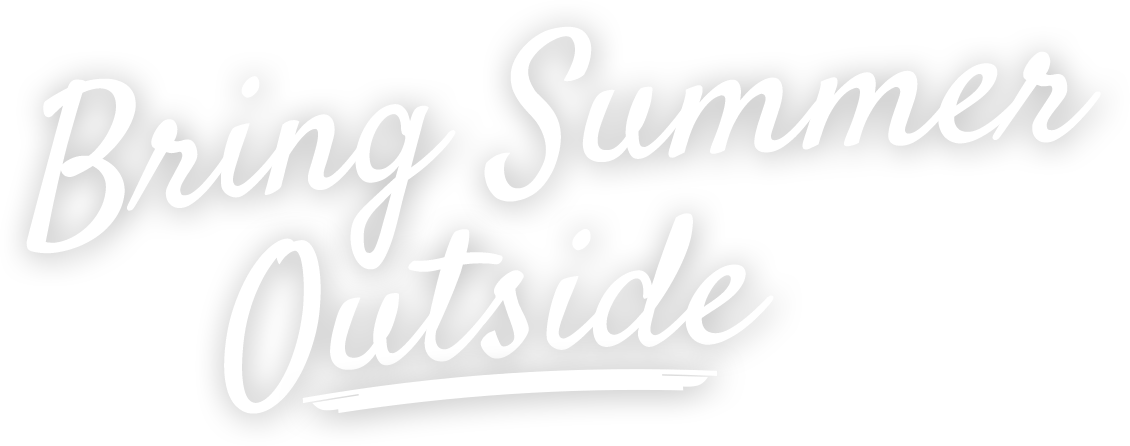 Bring Summer Outside Headline